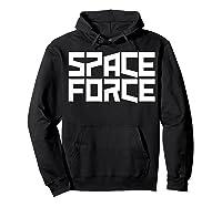 Space Force () Shirt Hoodie Black