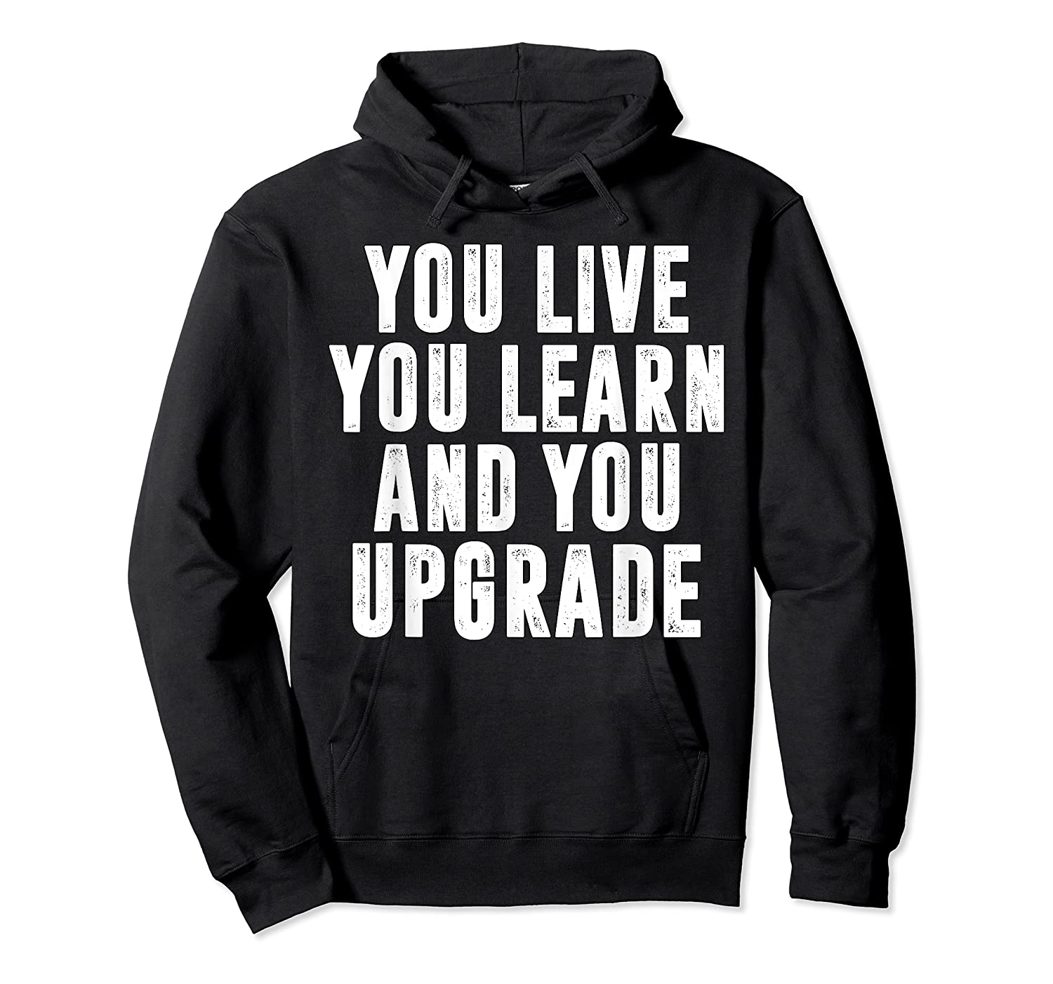 You Upgrade Divorcebreak Up Quote Party Gift Shirts Unisex Pullover Hoodie