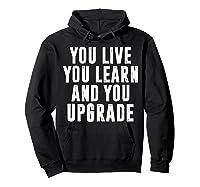 You Upgrade Divorcebreak Up Quote Party Gift Shirts Hoodie Black