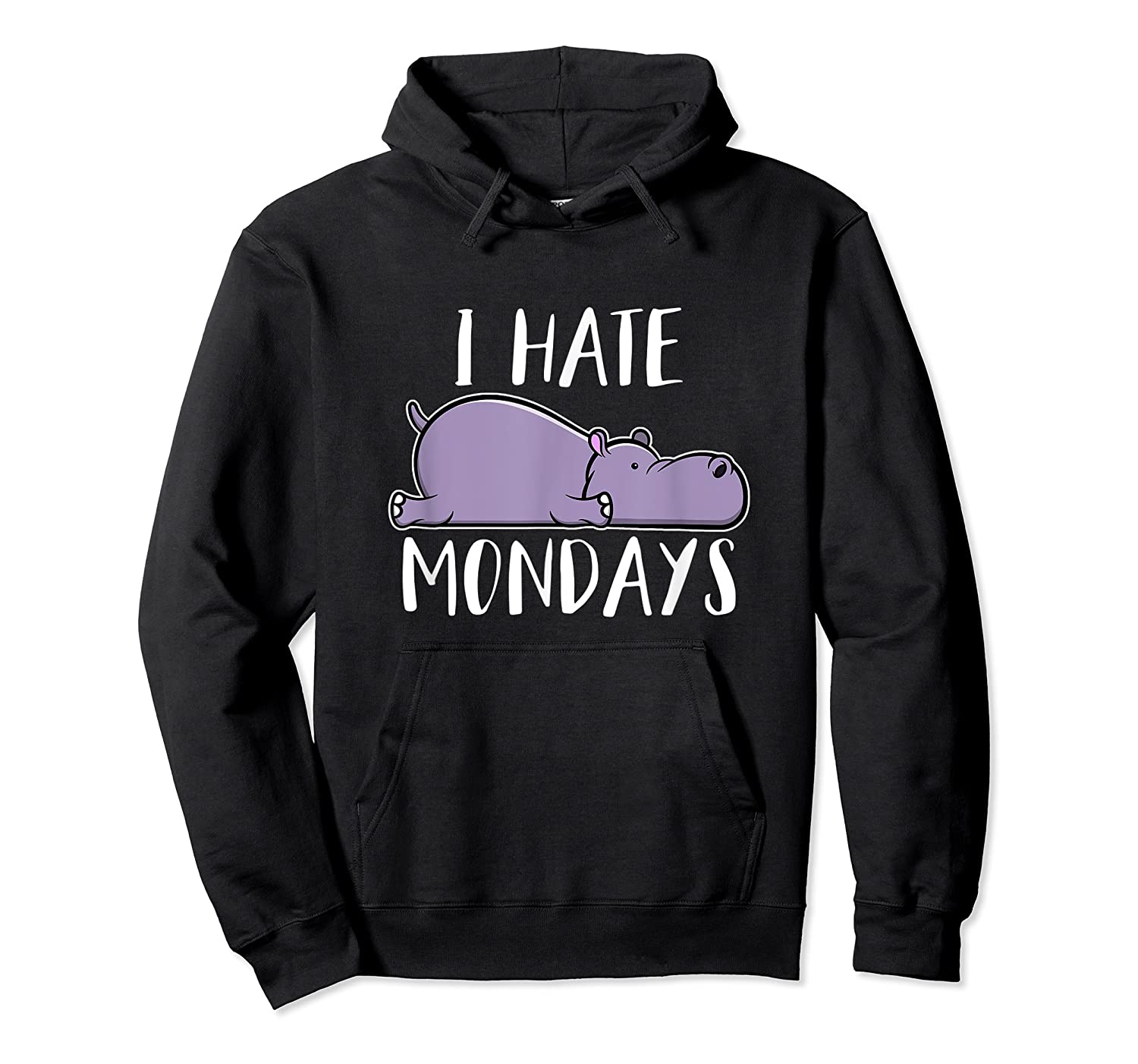Hate Mondays Cute Funny Hippo Chilling Shirts Unisex Pullover Hoodie