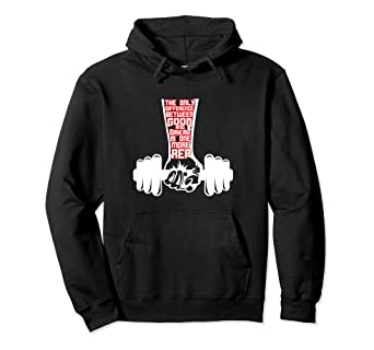 Amazoncom Difference Between Good And Great Is One More Hoodie