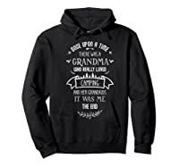 Once Upon A Time There Was A Grandma Who Loved Camping Fun T Shirt Hoodie Black