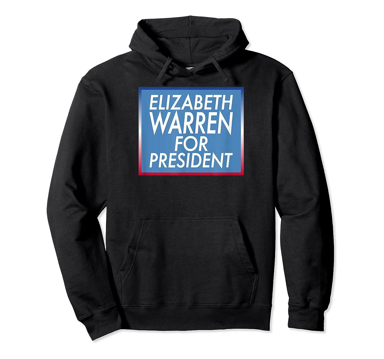 Elizabeth Warren For President T-shirt Unisex Pullover Hoodie