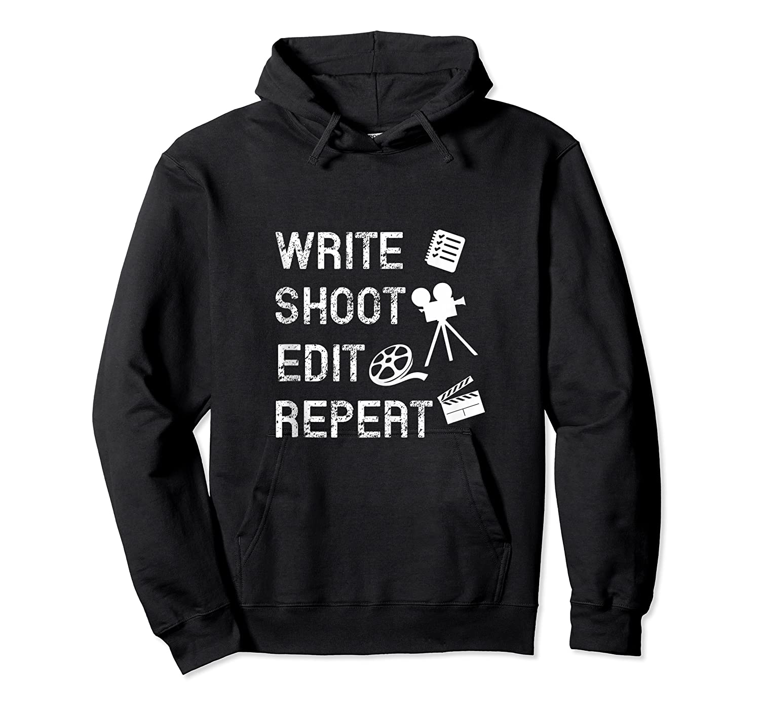 Write Shoot Edit Repeat Movie Filmmaker Gifts Tank Top Shirts Unisex Pullover Hoodie