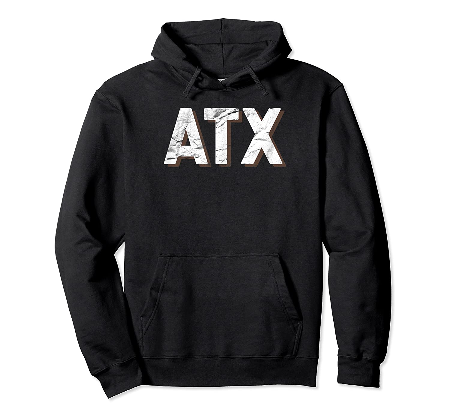 Atx Austin For Tx Texas City Natives Visitors T Shirt Unisex Pullover Hoodie