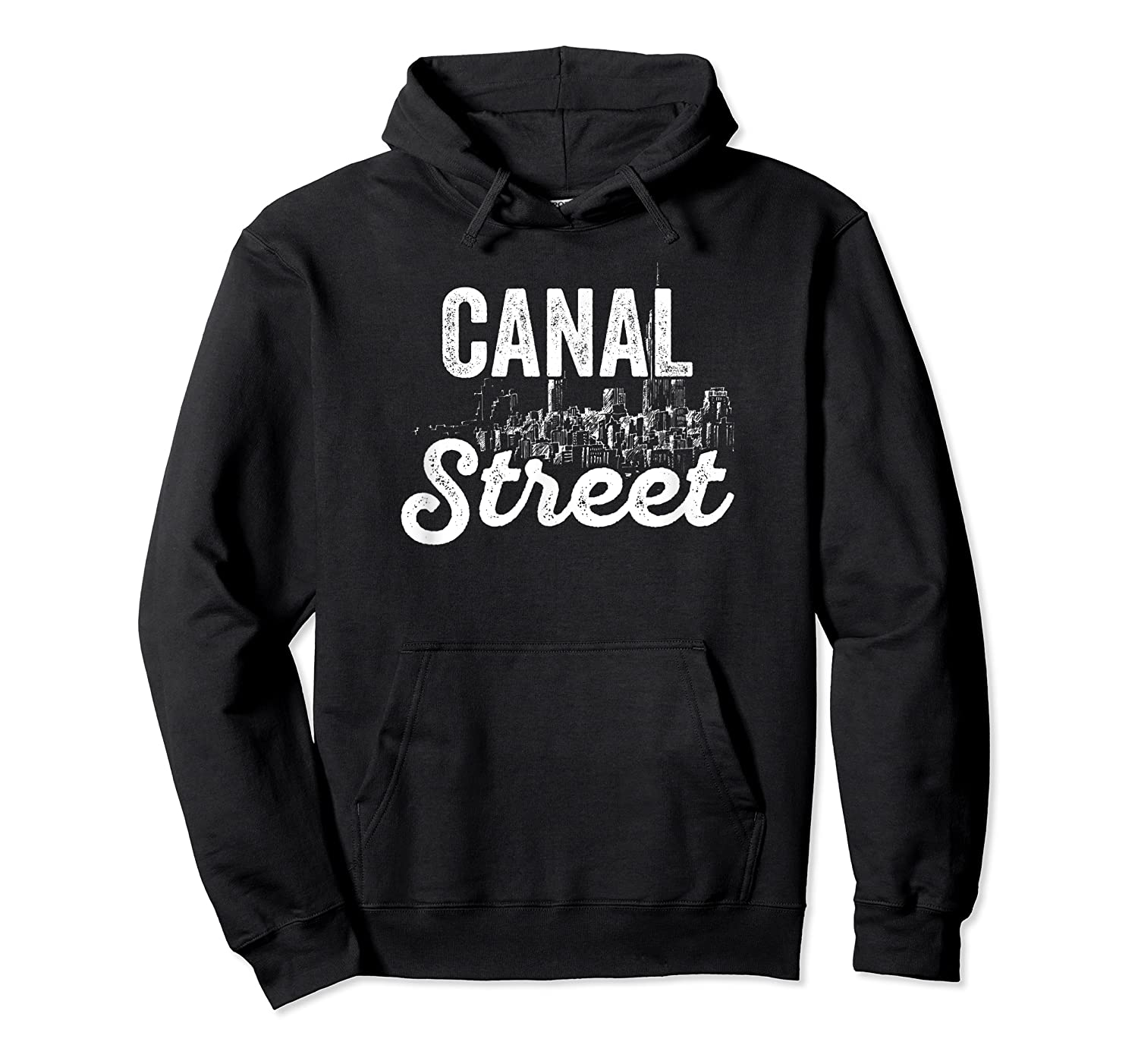 Canal Street Sign New York City Skyline Shirt For New Yorker Unisex Pullover Hoodie