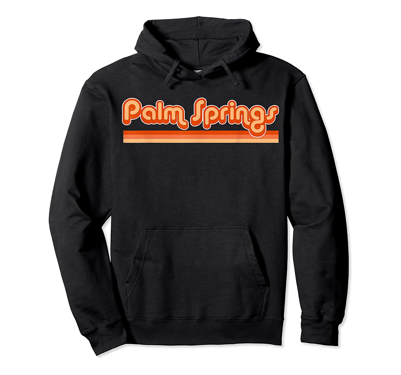 Palm Springs Shirt Retro 70s T Shirt Unisex Pullover Hoodie