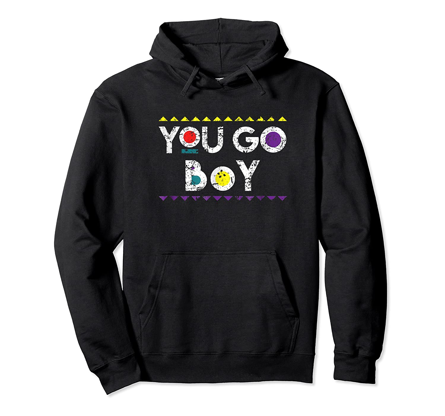 You Go Boy T-shirt 90s Tv Show  Unisex Pullover Hoodie