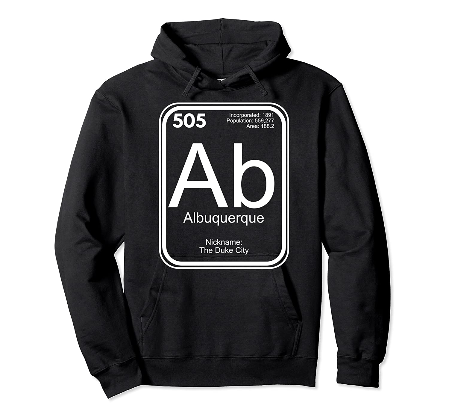 Albuquerque Tshirt Periodic Table New Mexico Gift Unisex Pullover Hoodie