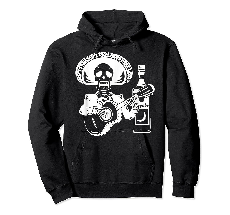 Mariachi Skeleton With Tequila Dia De Los Muertos Shirts Unisex Pullover Hoodie