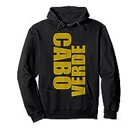 Cabo Verde Side Words Shirts Hoodie Black