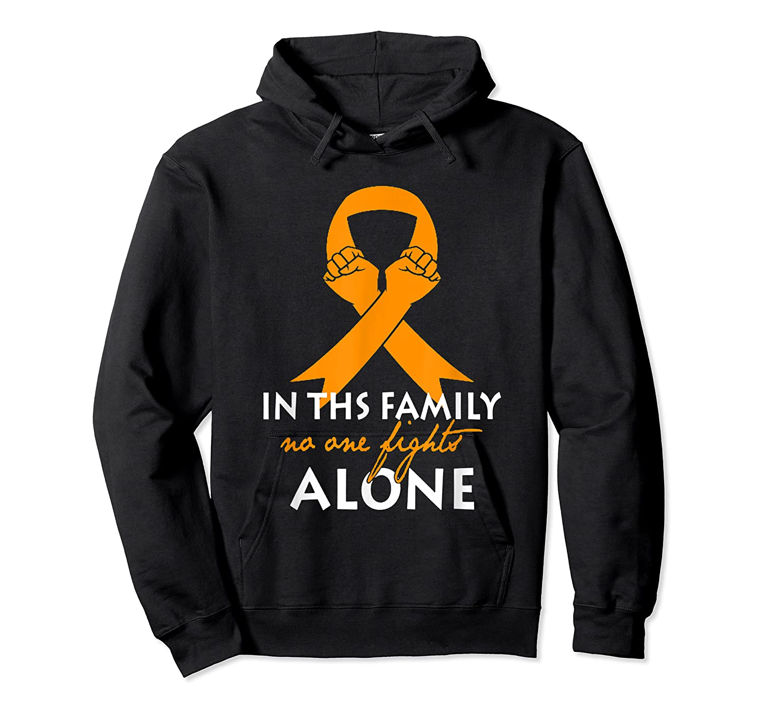 In This Family, No One Fight Alone Ms Shirts Unisex Pullover Hoodie