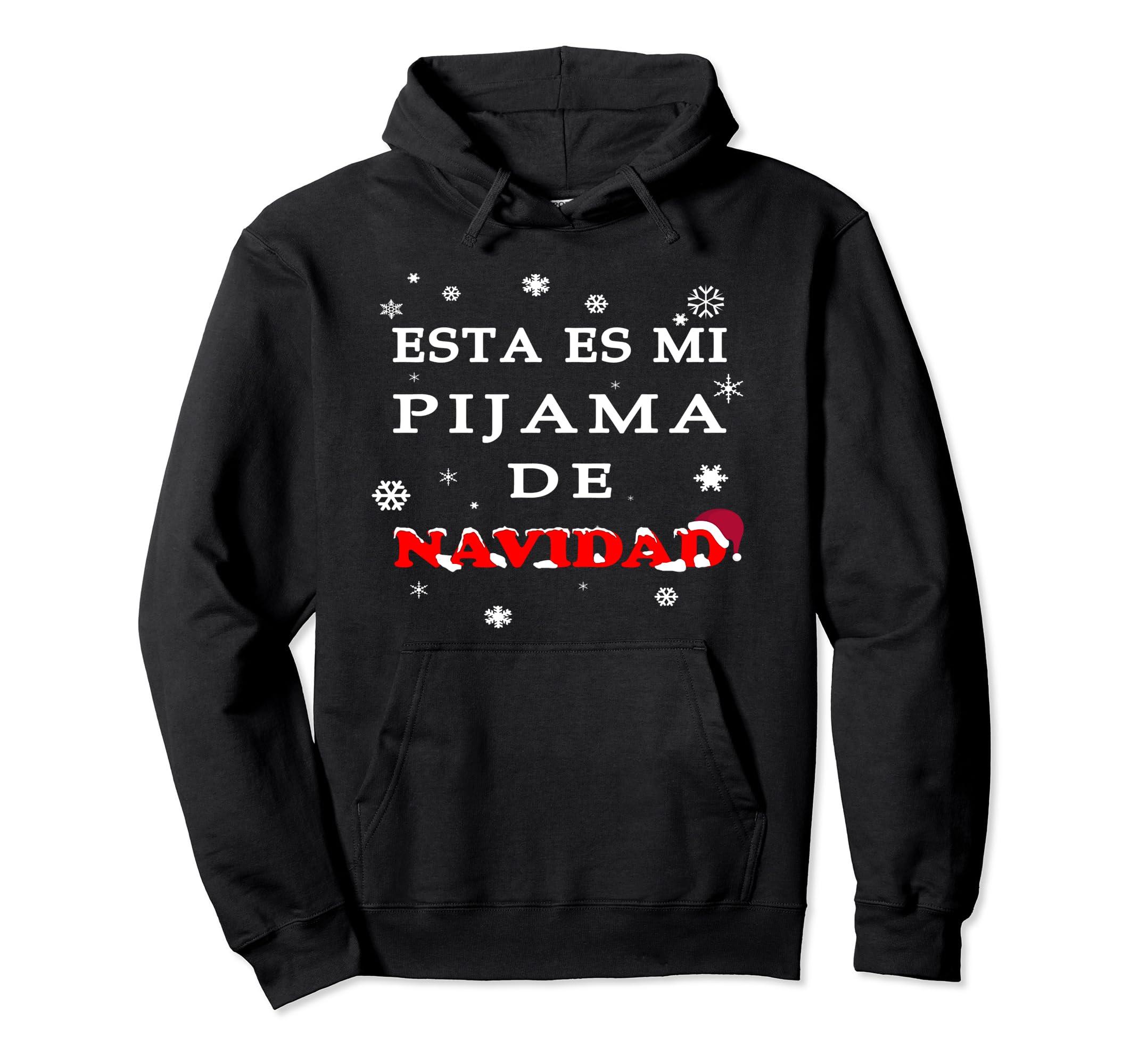 Amazon.com: Esta Es Mi Pijama De Navidad Sudadera Hoodie Spanish Sueter: Clothing