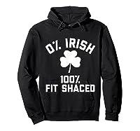 0 Irish 100 Shaced Saint Patrick S Day T Shirts Hoodie Black