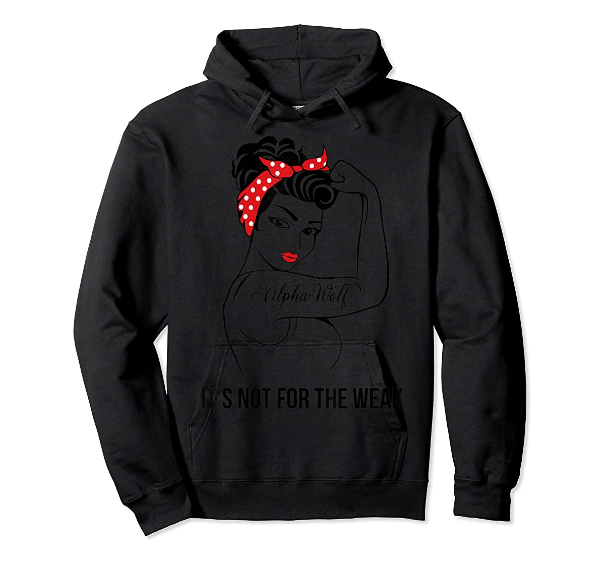 Alpha Wolf Not For The Weak Job Shirts-Hoodie-Black