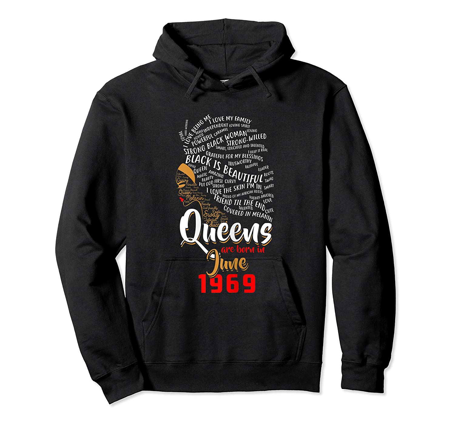 Queens Are Born In June 1969 50th Birthday T-shirt Unisex Pullover Hoodie