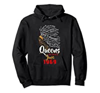 Queens Are Born In June 1969 50th Birthday T-shirt Hoodie Black
