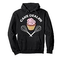 Cake Dealer Cake Dealer Shirts Hoodie Black