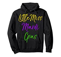 Little Miss Mardi Gras Shirt For Cute Girls Mardi Gras Hoodie Black