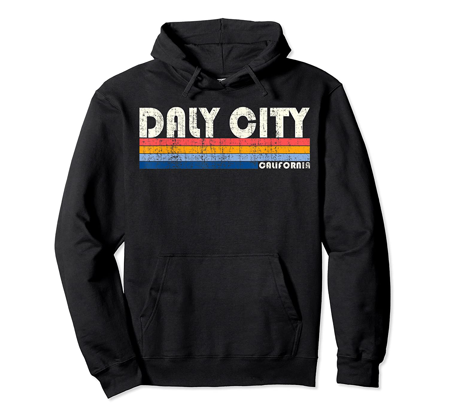 Vintage 70s 80s Style Daly City Ca T Shirt Unisex Pullover Hoodie