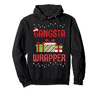 Funny Christmas Gift Gangsta Wrapper Shirts Hoodie Black