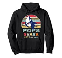 Vintage Pops Shark Fathers Day Gift For Shirts Hoodie Black