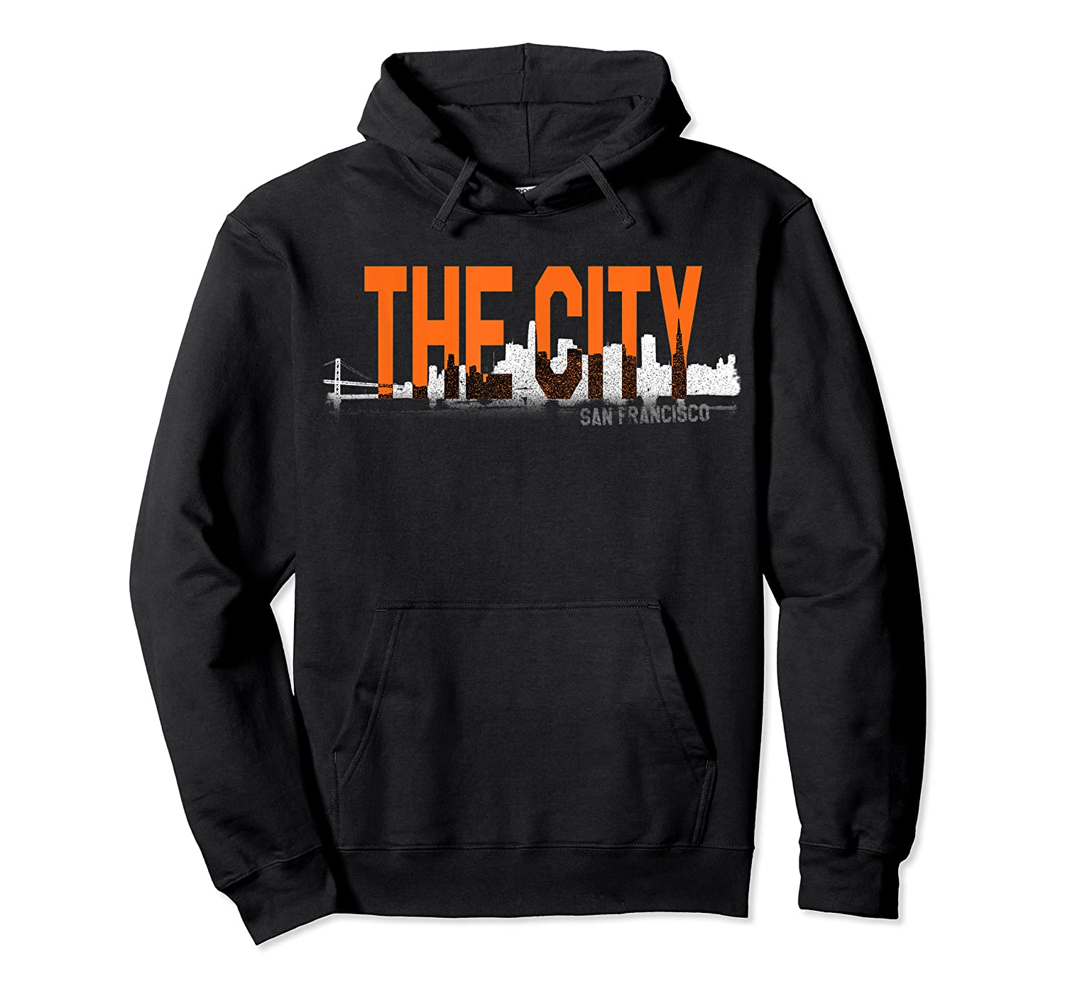 The City San Francisco T Shirt Unisex Pullover Hoodie