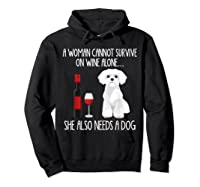 A Woman Cannot Survive On Wine Alone T-shirt Dog Lover Gift Hoodie Black