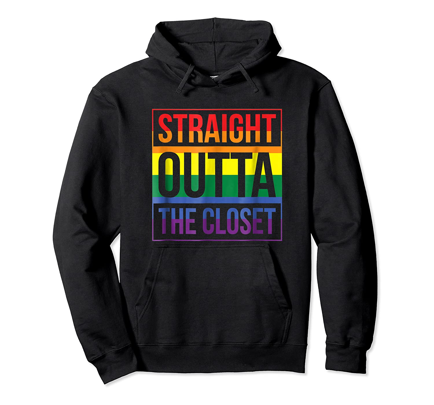 Straight Outta The Closet Pride T-shirt Unisex Pullover Hoodie