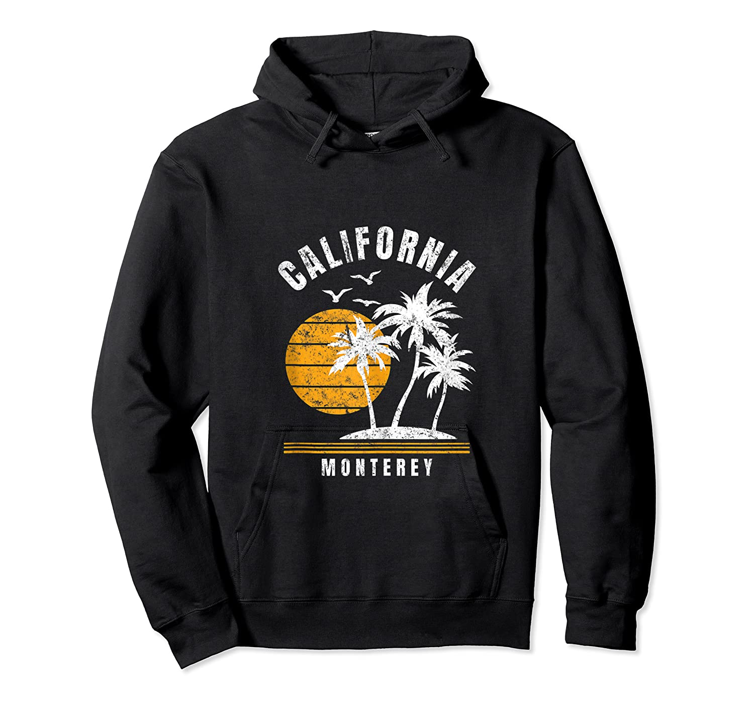 Monterey California, Ca Beach Vacation Gifts Shirts Unisex Pullover Hoodie