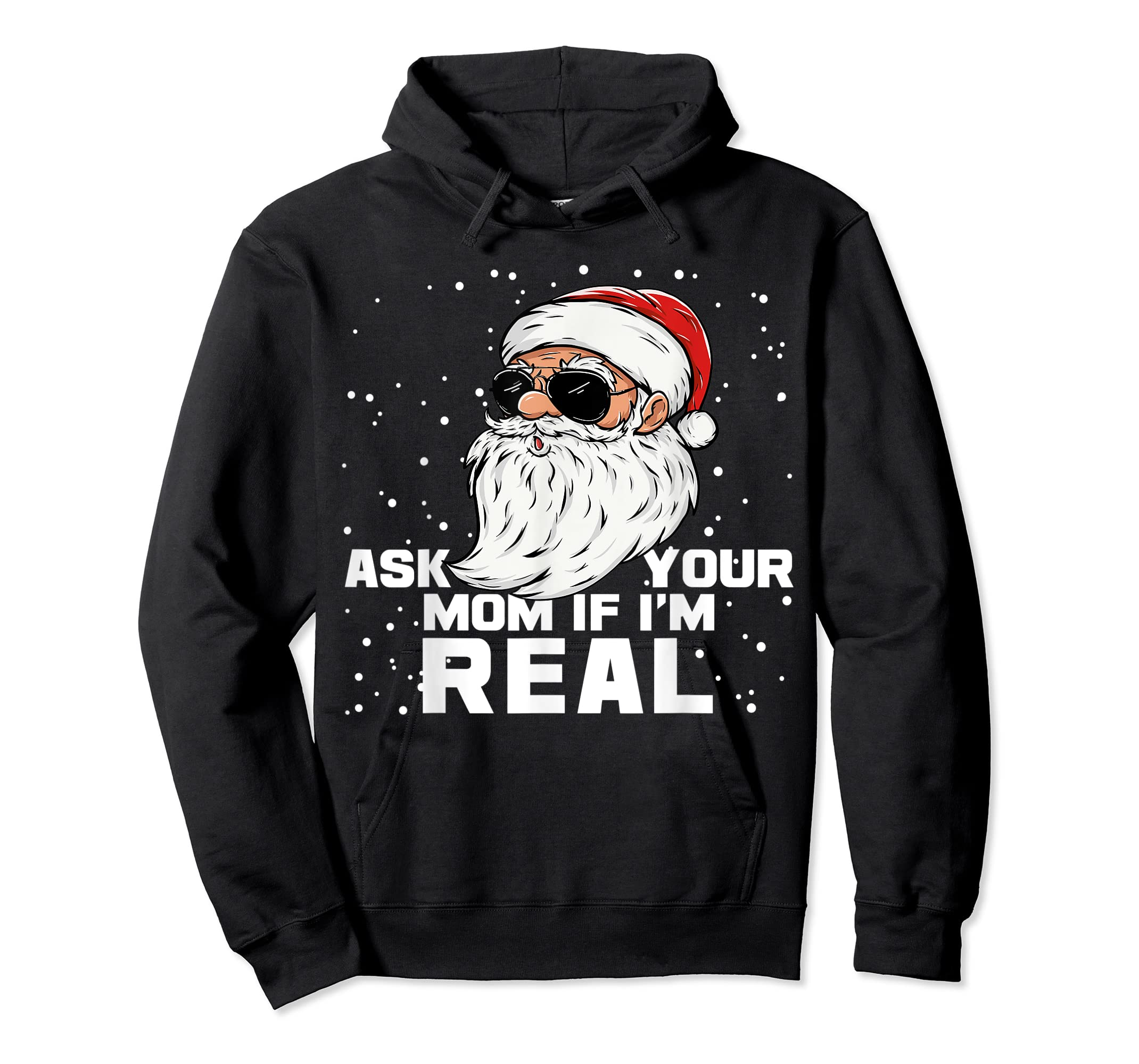 Ask Your Mom If I'm Real | Santa Claus Christmas T-Shirt-Hoodie-Black
