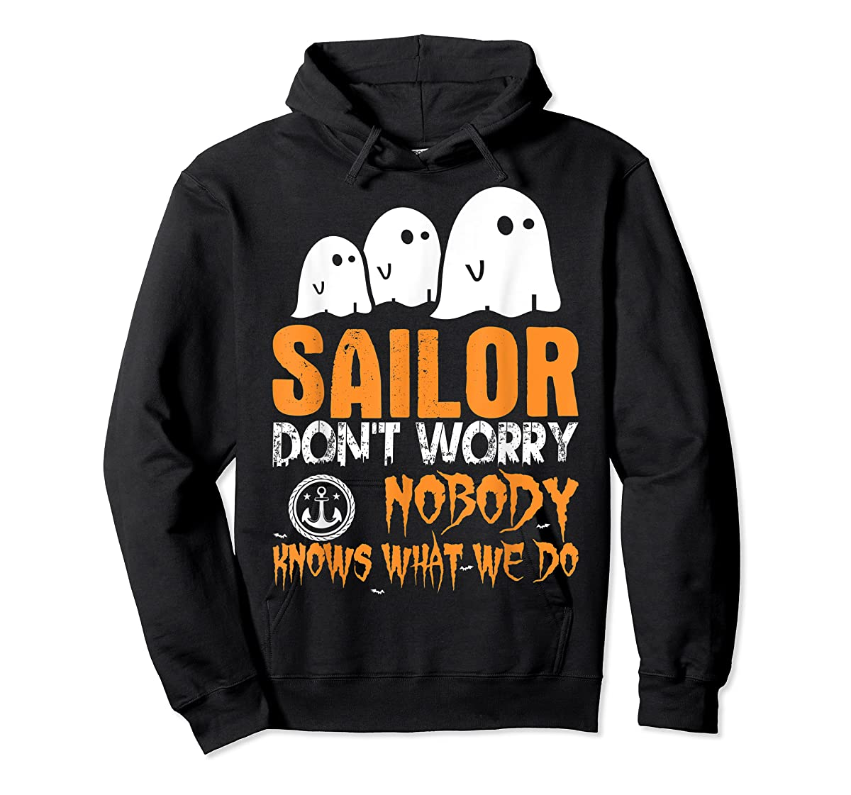 Sailor Nobody Knows What We Do Halloween T-Shirt-Hoodie-Black