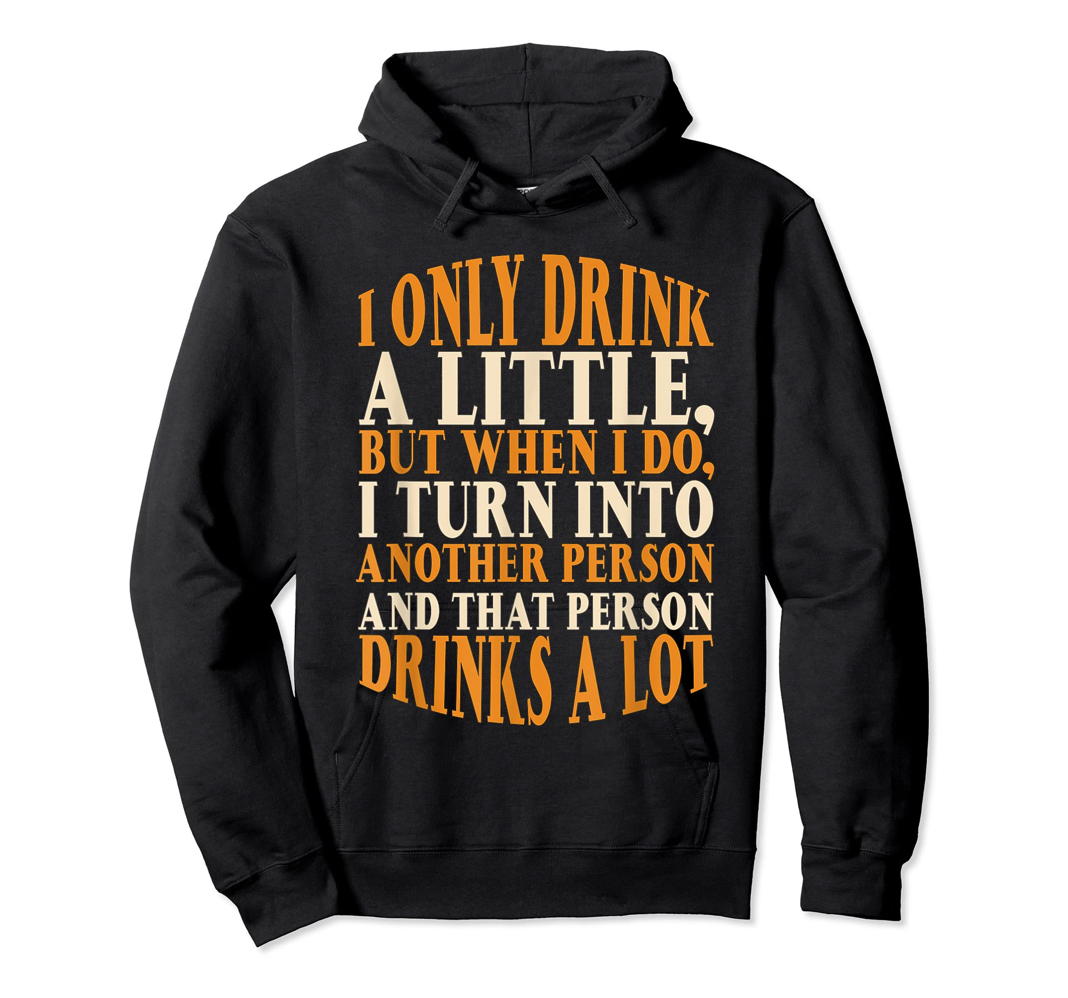Drink A Little Drinks A Lot Beer Drinking Gift T-Shirt-Hoodie-Black