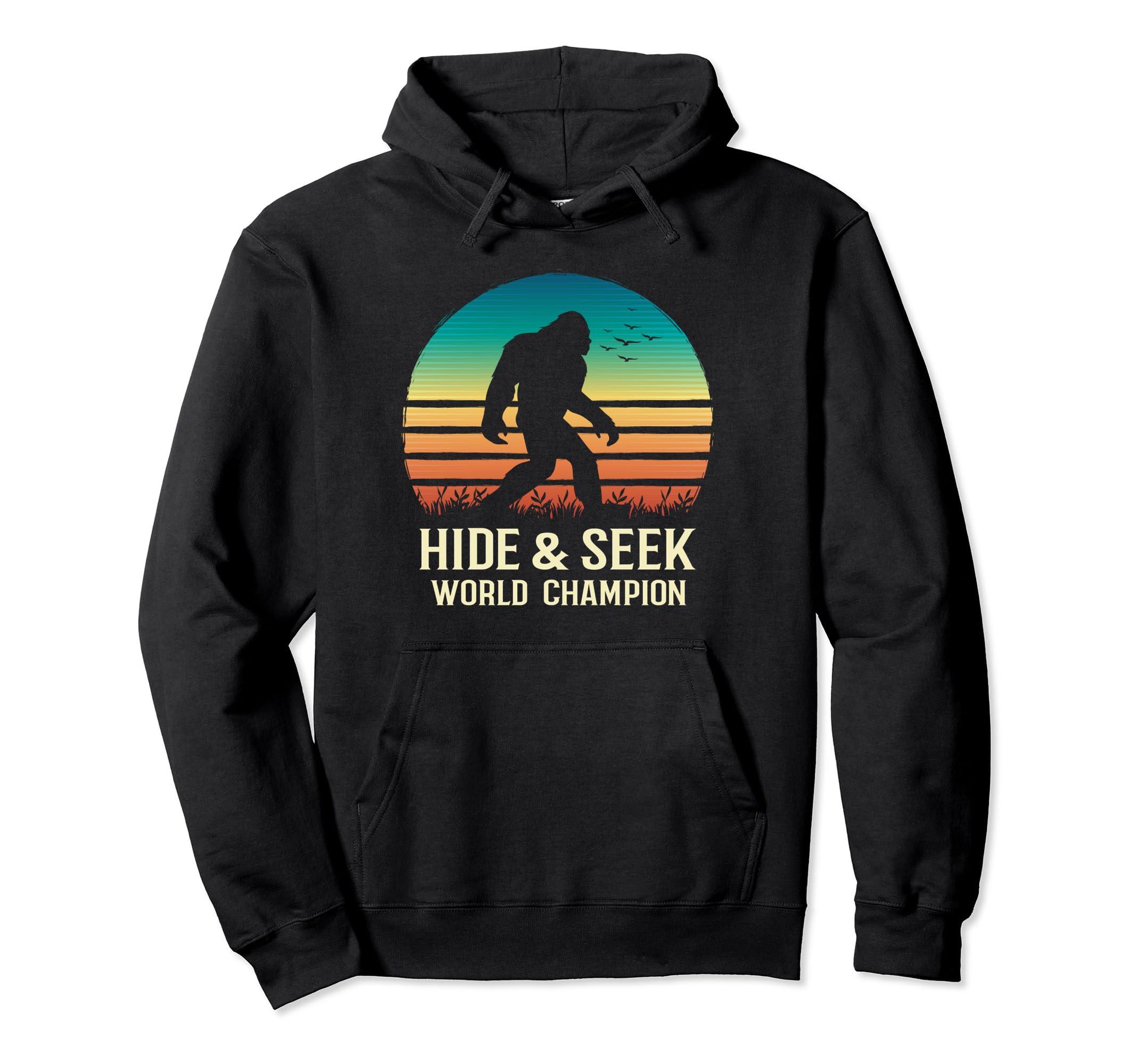 2c07e7b8c Amazon.com: Hide and Seek World Champion Hoodie Vintage Bigfoot Believe:  Clothing