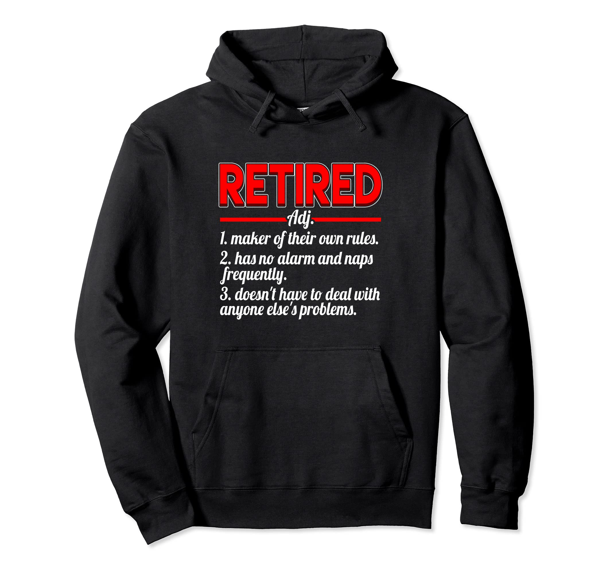 Retirement Hoodie Funny Definition Rules Naps Retired Gift-SFL