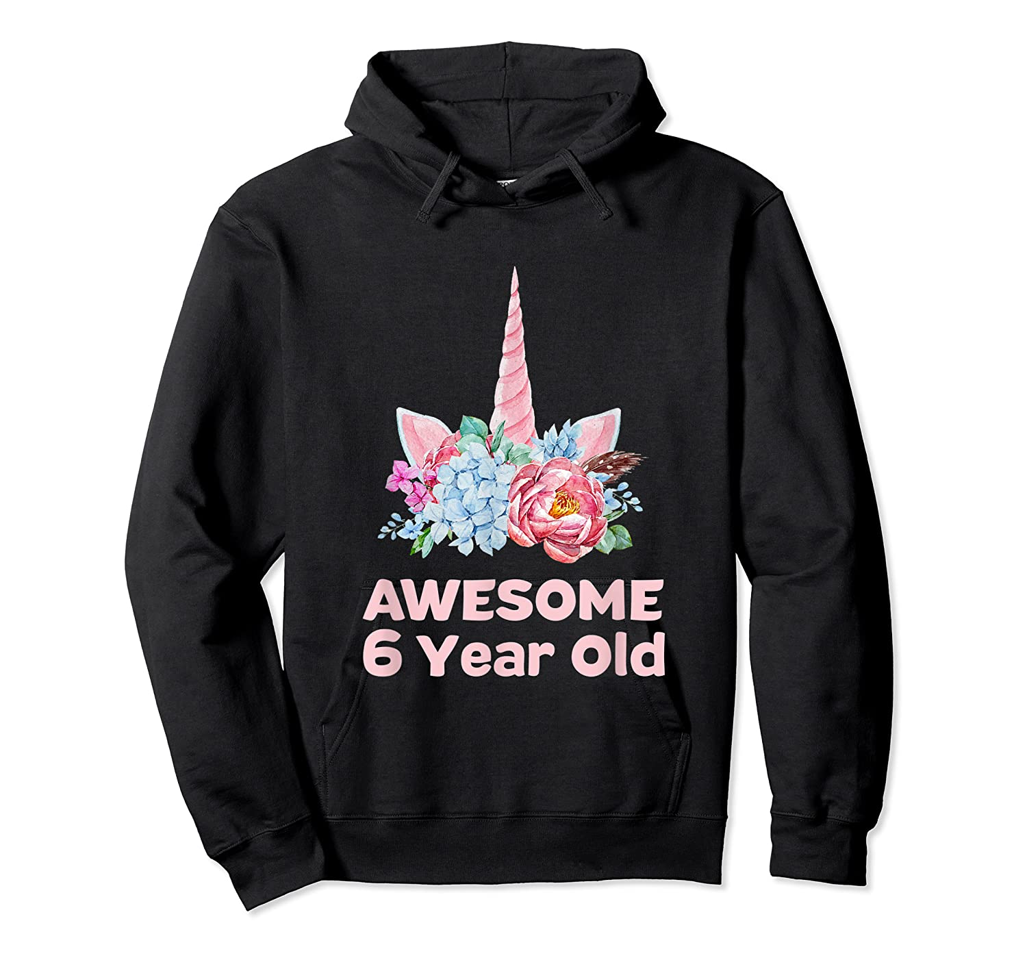 6th Birthday Unicorn Girls Age 6 Year Oid Niece Gifts Shirts Unisex Pullover Hoodie