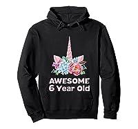 6th Birthday Unicorn Girls Age 6 Year Oid Niece Gifts Shirts Hoodie Black
