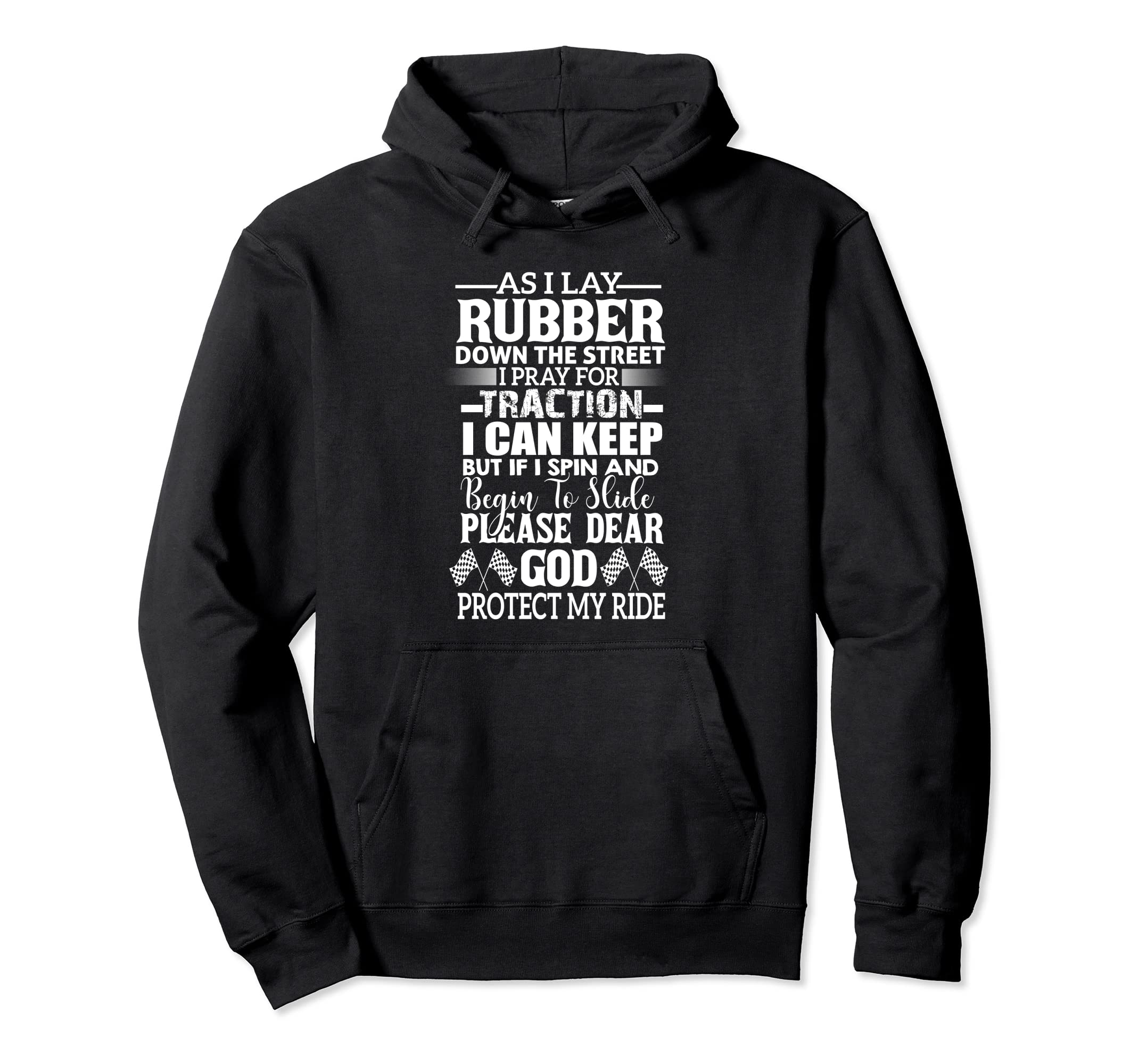 Drag racing Hoodie Drag racing Pullover As I Lay Rubber-ln