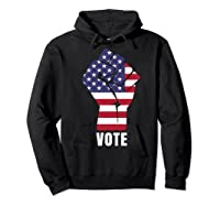Vote Political Patriotic Rise Up And Vote Gift Shirts Hoodie Black
