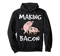Pigs Making Bacon | Funny Pork Breakfast Shirt |  Hoodie Black