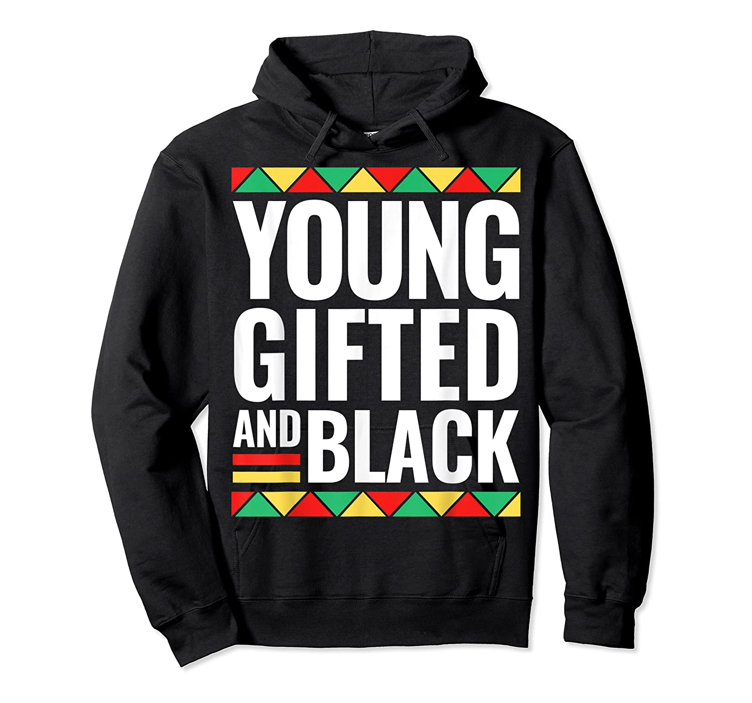Black History Gifted Shirts Unisex Pullover Hoodie