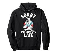 Disney Alice Always Late T Shirt Hoodie Black
