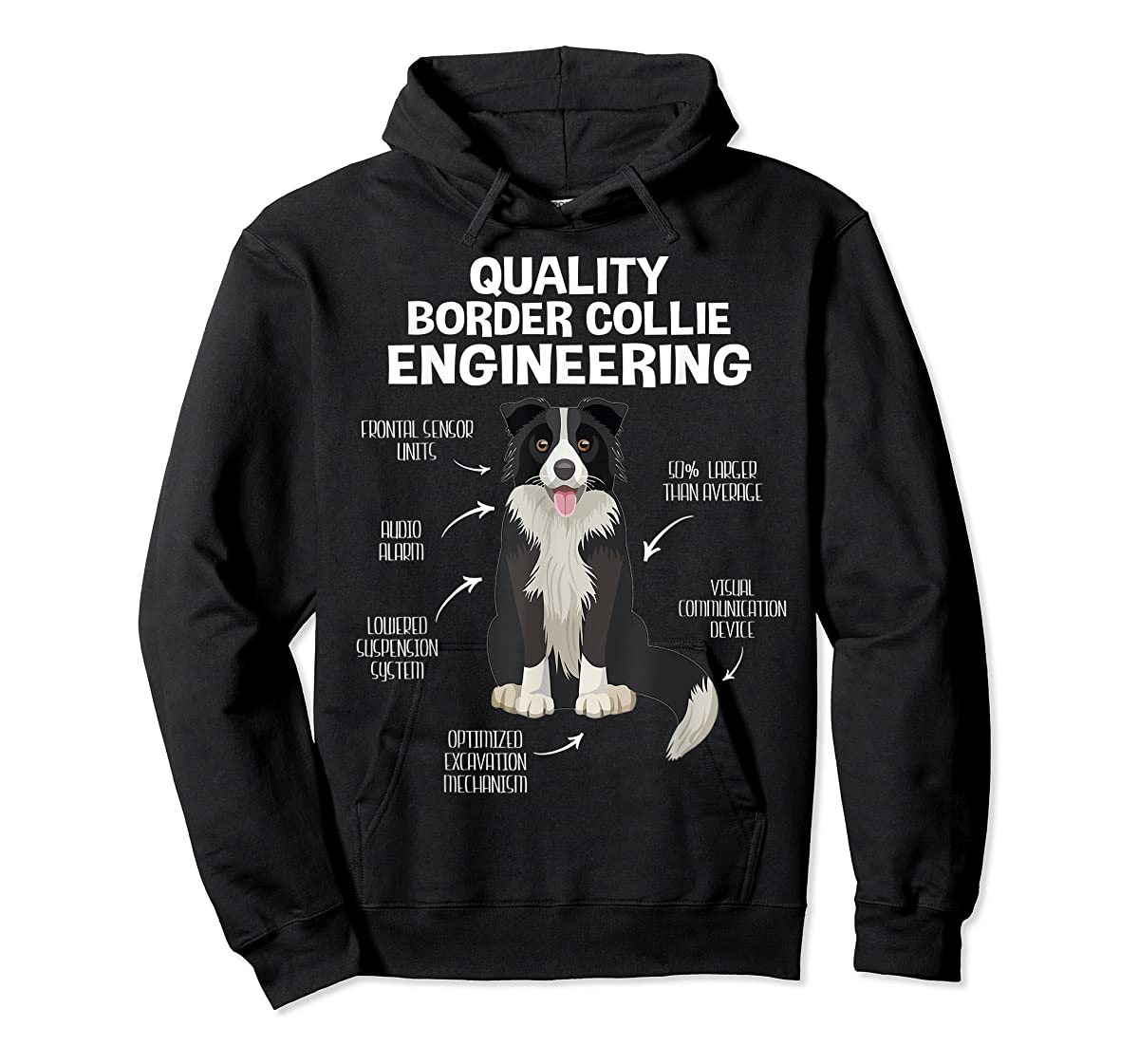 Quality Border Collie Engineering Dog Lover Gift T-Shirt-Hoodie-Black