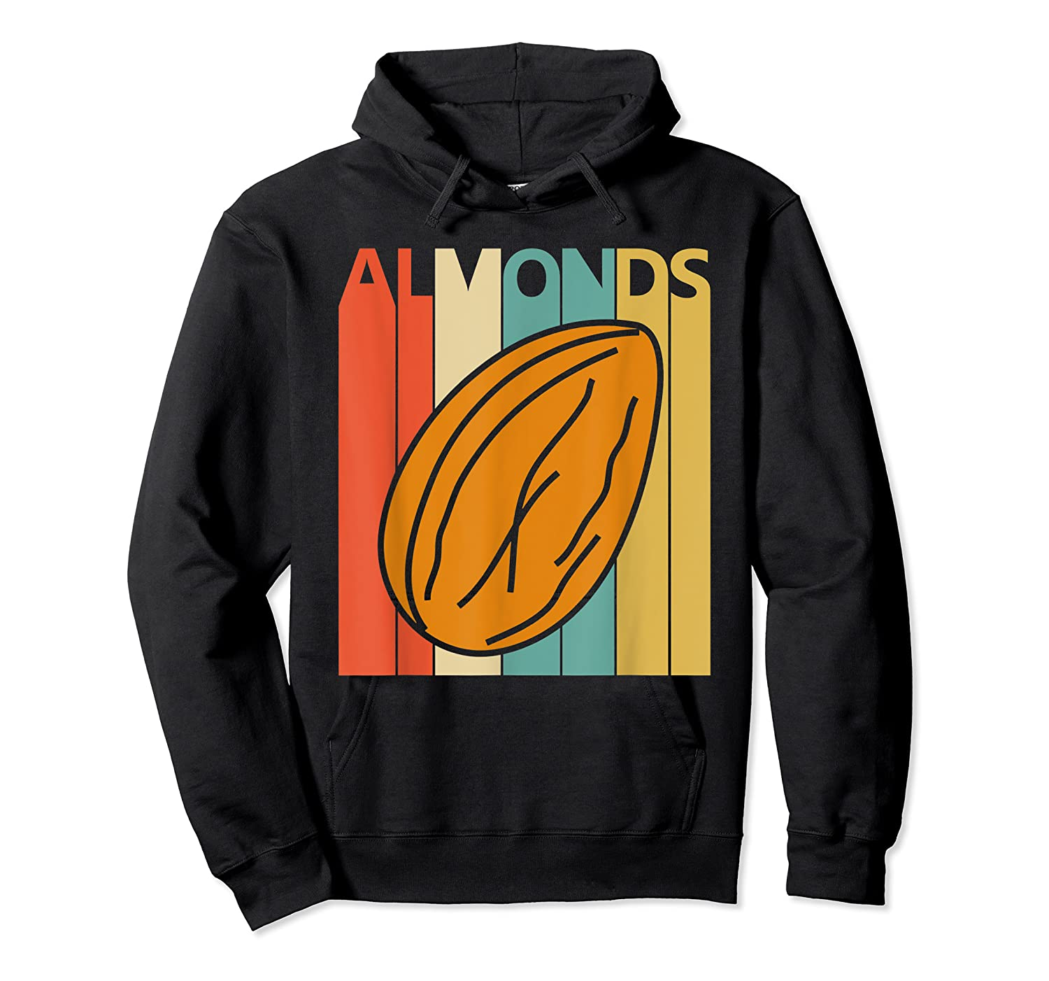 Vintage Retro Almonds Almond Nuts Gift Shirts Unisex Pullover Hoodie