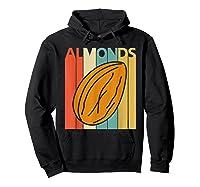 Vintage Retro Almonds Almond Nuts Gift Shirts Hoodie Black