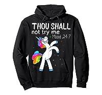 Thou Shall Not Try Me Mood 24:7 Funny Unicorn Tshirt Gifts Hoodie Black