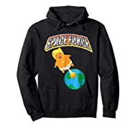 Anti Space Force Funny Donald Trump Gift Shirts Hoodie Black