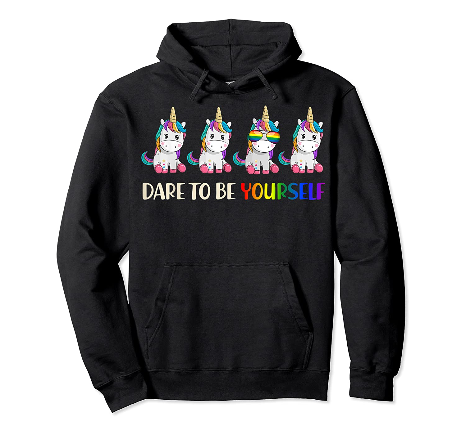 Cute Unicorn Shirt Dare To Be Yourself Lgbt, Gay T-shirt Unisex Pullover Hoodie