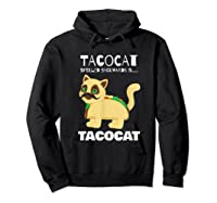 Tacocat Spelled Backwards Taco Cat Tacos Food Shirts Hoodie Black