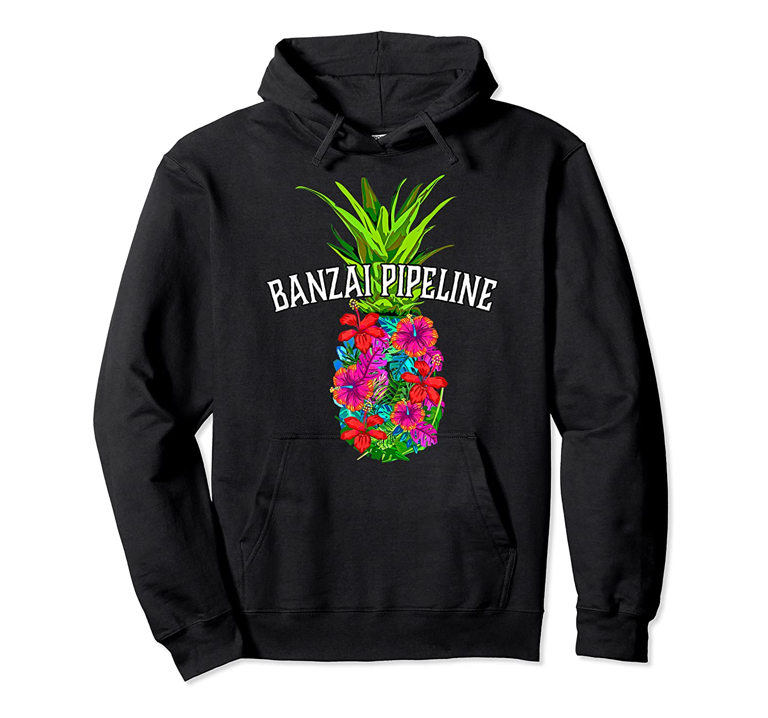 Banzai Pipeline Tropical Pineapple Flower Vacation T-shirt Unisex Pullover Hoodie